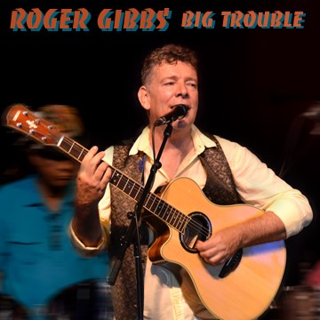 Roger Gibbs big trouble
